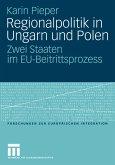 Regionalpolitik in Ungarn und Polen (eBook, PDF)