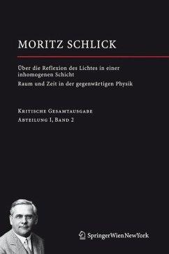 Über die Reflexion des Lichtes in einer inhomogenen Schicht / Raum und Zeit in der gegenwärtigen Physik (eBook, PDF) - Schlick, Moritz