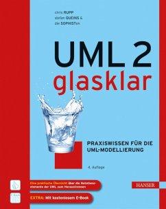 UML 2 glasklar (eBook, PDF) - Rupp, Chris; Queins, Stefan; die SOPHISTen