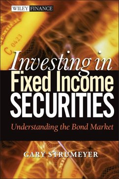 Investing in Fixed Income Securities (eBook, ePUB) - Strumeyer, Gary