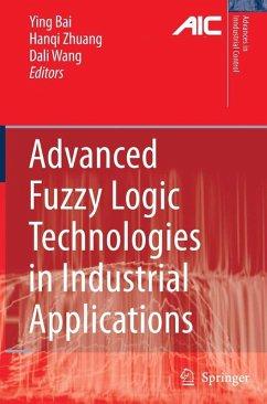 Advanced Fuzzy Logic Technologies in Industrial Applications (eBook, PDF)