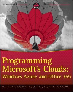 Programming Microsoft's Clouds (eBook, ePUB) - Rizzo, Thomas; Otegem, Michiel van; Tejada, Zoiner; Rais, Razi Bin; Bishop, Darrin; Durzi, George; Mann, David
