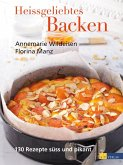 Heissgeliebtes Backen (eBook, ePUB)