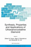 Synthesis, Properties and Applications of Ultrananocrystalline Diamond (eBook, PDF)