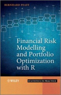 Financial Risk Modelling and Portfolio Optimization with R (eBook, ePUB) - Pfaff, Bernhard
