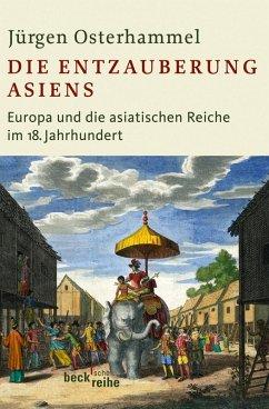 Die Entzauberung Asiens (eBook, ePUB)