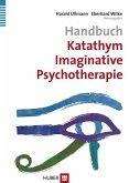 Handbuch Katathym Imaginative Psychotherapie (KIP) (eBook, PDF)
