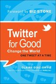 Twitter for Good (eBook, ePUB)