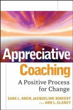 Appreciative Coaching (eBook, PDF) - Binkert, Jacqueline; Clancy, Ann L.; Orem, Sara L.