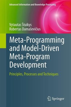 Meta-Programming and Model-Driven Meta-Program Development (eBook, PDF) - DamaSevicius, Robertas; stuikys, Vytautas