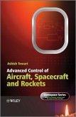 Advanced Control of Aircraft, Spacecraft and Rockets (eBook, ePUB)