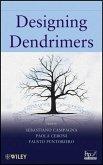 Designing Dendrimers (eBook, ePUB)