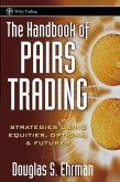 The Handbook of Pairs Trading (eBook, PDF)