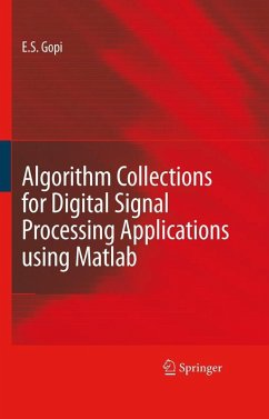 Algorithm Collections for Digital Signal Processing Applications Using Matlab (eBook, PDF) - Gopi, E. S.
