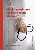 Medizinstudium - Ius Practicandi - was nun? (eBook, PDF)