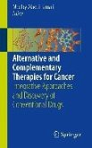 Alternative and Complementary Therapies for Cancer (eBook, PDF)
