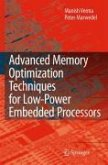 Advanced Memory Optimization Techniques for Low-Power Embedded Processors (eBook, PDF)