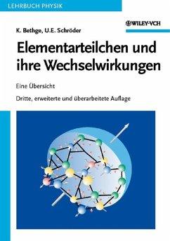 Elementarteilchen und ihre Wechselwirkungen (eBook, ePUB) - Schröder, Ulrich E.; Bethge, Klaus