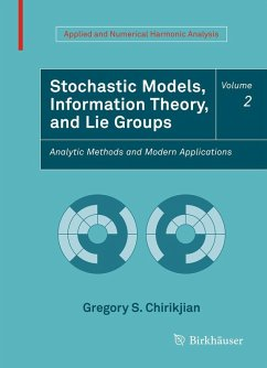 Stochastic Models, Information Theory, and Lie Groups, Volume 2 (eBook, PDF) - Chirikjian, Gregory S.