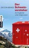 Der Schweizversteher (eBook, ePUB)