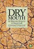 Dry Mouth, The Malevolent Symptom (eBook, PDF)