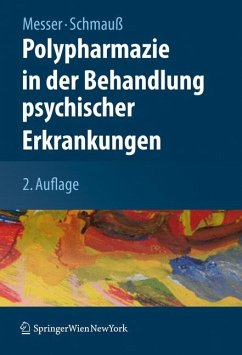 Polypharmazie in der Behandlung psychischer Erkrankungen (eBook, PDF) - Messer, Thomas; Schmauß, Max