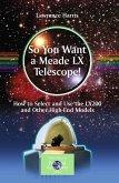 So You Want a Meade LX Telescope! (eBook, PDF)