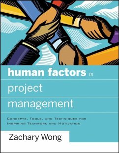 Human Factors in Project Management (eBook, ePUB) - Wong, Zachary
