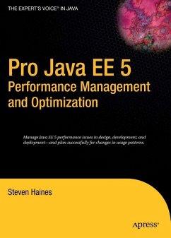 Pro Java EE 5 Performance Management and Optimization (eBook, PDF) - Haines, Steven