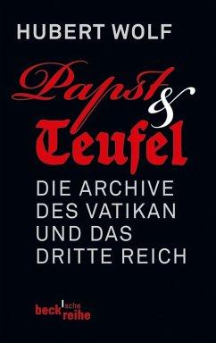Papst & Teufel (eBook, ePUB) - Wolf, Hubert