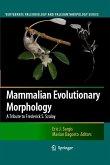 Mammalian Evolutionary Morphology (eBook, PDF)