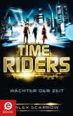 Wächter der Zeit / TimeRiders Bd.1 (eBook, ePUB)