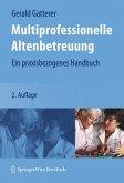 Multiprofessionelle Altenbetreuung (eBook, PDF)