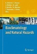 Bioclimatology and Natural Hazards (eBook, PDF)