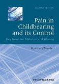 Pain in Childbearing and its Control (eBook, PDF)