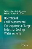 Operational and Environmental Consequences of Large Industrial Cooling Water Systems (eBook, PDF)