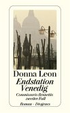 Endstation Venedig / Commissario Brunetti Bd.2 (eBook, ePUB)