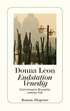 Endstation Venedig / Commissario Brunetti Bd.2 (eBook, ePUB) - Leon, Donna