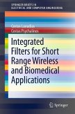 Integrated Filters for Short Range Wireless and Biomedical Applications (eBook, PDF)
