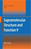 Supramolecular Structure and Function 9 (eBook, PDF)