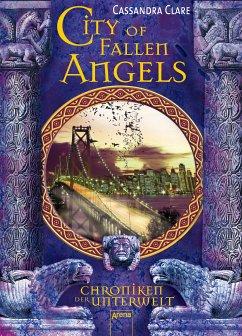 City of Fallen Angels / Chroniken der Unterwelt Bd.4 (eBook, ePUB) - Cassandra Clare