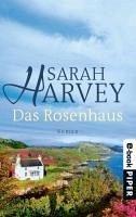 Das Rosenhaus (eBook, ePUB) - Harvey, Sarah
