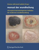 Manual der Wundheilung (eBook, PDF)