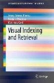 Visual Indexing and Retrieval (eBook, PDF)