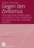 Gegen den Zivilismus (eBook, PDF)