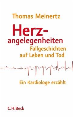 Herzangelegenheiten (eBook, ePUB) - Meinertz, Thomas