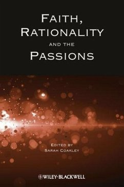 Faith, Rationality and the Passions (eBook, ePUB)