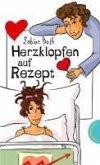 Herzklopfen auf Rezept (eBook, ePUB)