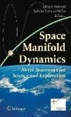Space Manifold Dynamics (eBook, PDF)