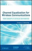 Channel Equalization for Wireless Communications (eBook, PDF)